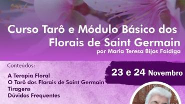 Curso Tarô e Módulo Básico dos Florais de Saint Germain